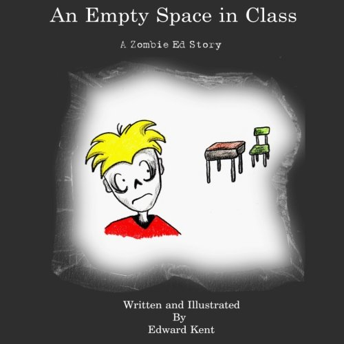 9781480124462: An Empty Space in Class