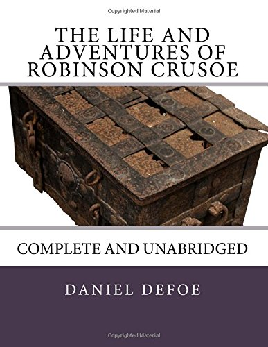 9781480124752: The Life and Adventures of Robinson Crusoe: Complete and Unabridged
