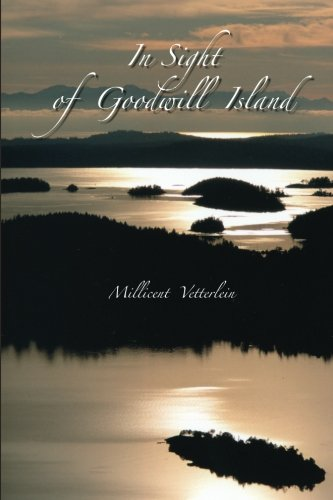 9781480124974: In Sight of Goodwill Island