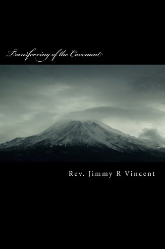 9781480125490: Transferring of the Covenant (Volume 1)