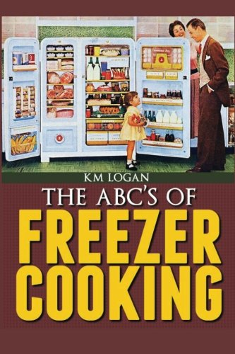 9781480125568: The ABC's of Freezer Cooking