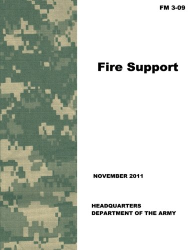 9781480125957: Fire Support (FM 3-09)