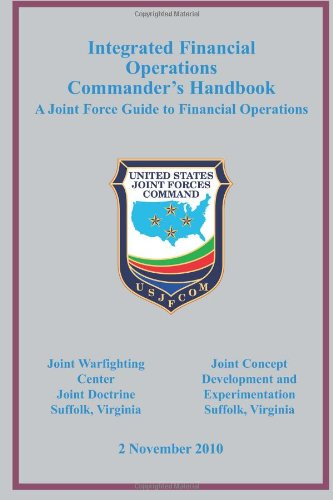 9781480126510: Integrated Financial Operations Commander's Handbook: A Joint Force Guide to Financial Operations