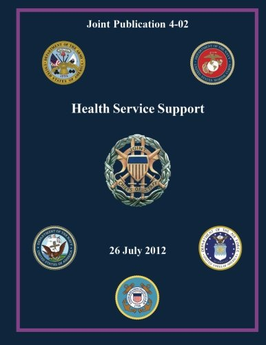 9781480126664: Health Service Support (Joint Publication 4-02)