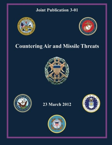 Countering Air and Missile Threats (Joint Publication: Of Staff, Chairman