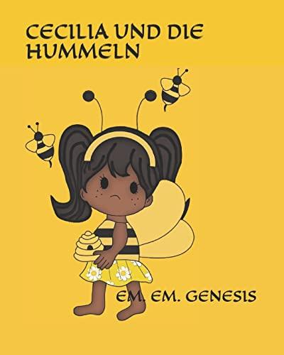Cecilia Und Die Hummeln! (German Edition): EM.EM Genesis