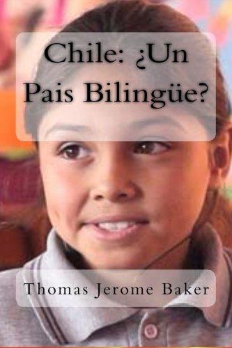 9781480128675: Chile: ¿Un Pais Bilingue?: Un Sueno Posible
