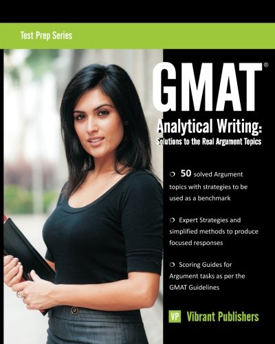 9781480129610: GMAT Analytical Writing: Solutions to the Real Argument Topics (Test Prep Series)