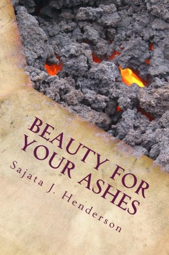 9781480130463: Beauty For Your Ashes