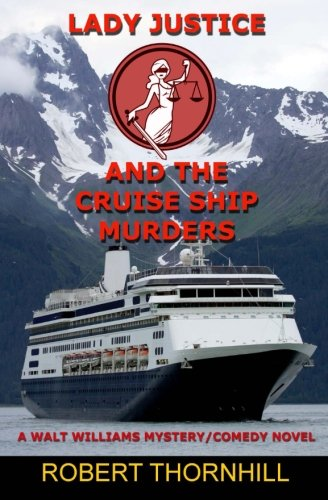 9781480130555: Lady Justice and the Cruise Ship Murders (Volume 11)