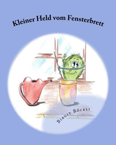 9781480130890: Kleiner Held vom Fensterbrett (German Edition)