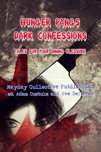 9781480131088: Hunger Pangs: Dark Confessions