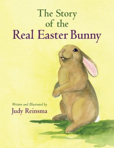 9781480131279: The Story of the Real Easter Bunny