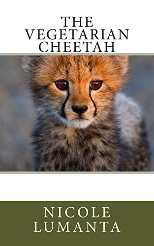 9781480134522: The Vegetarian Cheetah