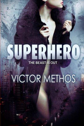 9781480134911: Superhero (An Action Thriller)
