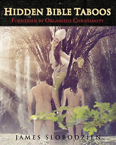 9781480135802: Hidden Bible Taboos Forbidden By Organized Christianity
