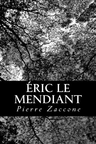 9781480136151: Éric le Mendiant (French Edition)