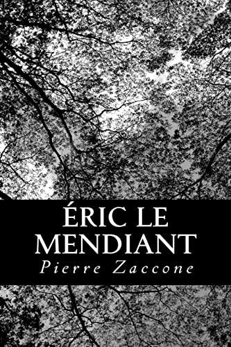 9781480136151: Éric le Mendiant