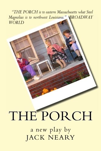 9781480137806: The Porch: a new play