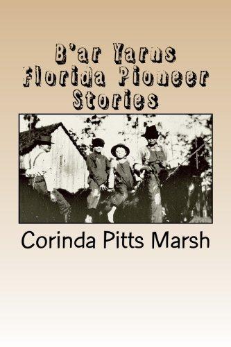 9781480138407: B'ar Yarns: Florida Pioneer Stories