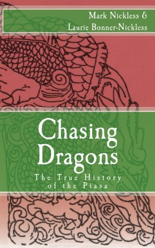 Chasing Dragons: The True History of the Piasa
