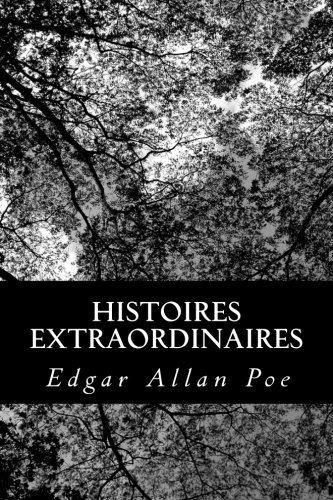 9781480141674: Histoires extraordinaires (French Edition)