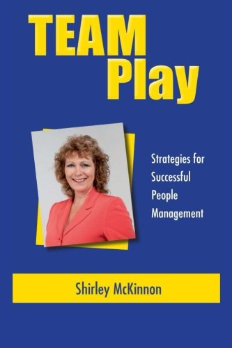 9781480143586: Team Play - Strategies for Successful People Management
