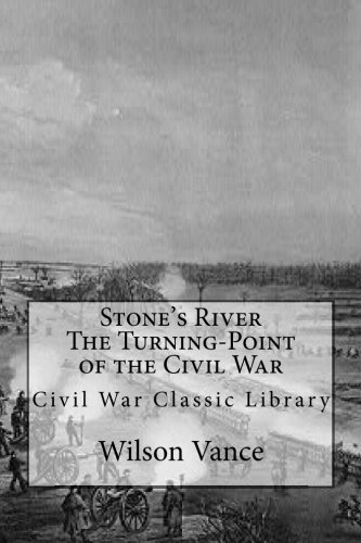 9781480145573: Stone's River The Turning-Point of the Civil War: Civil War Classic Library