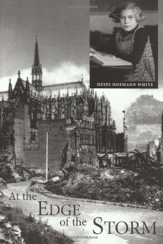 9781480146440: At the Edge of the Storm: Memories of my German Childhood During World War II