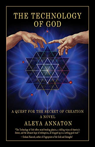 9781480148819: The Technology Of God: A Quest For The Secret Of Creation: Volume 1