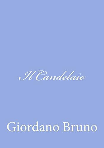 Il Candelaio (Italian Edition): Bruno, Giordano