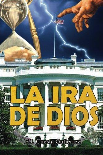 9781480151468: La Ira de Dios (Spanish Edition)