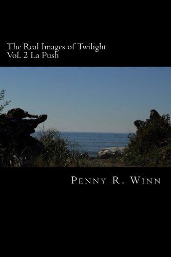 9781480153134: The Real Images of Twilight: La Push (Volume 2)