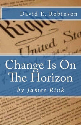 9781480153899: Change Is On The Horizon: Dawn of the Golden Age