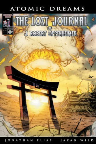 9781480155589: Atomic Dreams: The Lost Journal Of J. Robert Oppenheimer