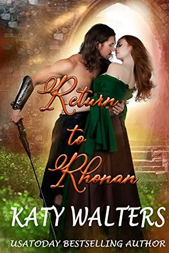 Return to Rhonan: Paranormal romance (Volume 1): Walters, Katy
