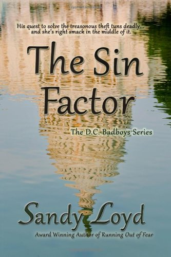 The Sin Factor (DC Bad Boys Series): Loyd, Sandy