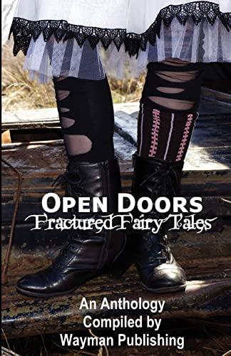 Open Doors: Fractured Fairy Tales (Paperback): Wayman Publishing