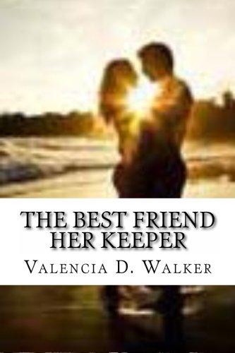 9781480157194: The Best friend Her Keeper (Volume 1)