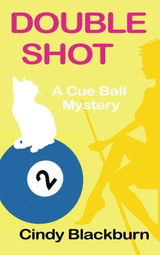 9781480157224: Double Shot (Cue Ball Mystery)