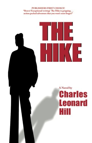 9781480157514: The Hike: Formerly Titled Pacific Crest