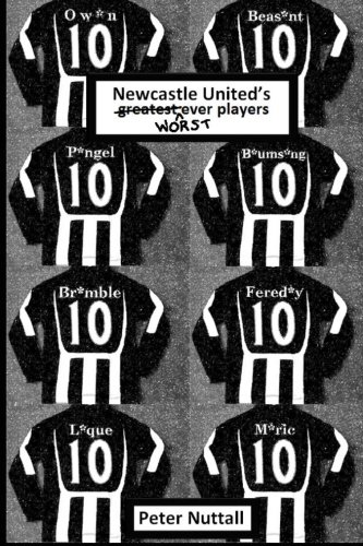 9781480157606: Newcastle United's Worst Ever Players