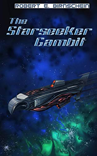 9781480158771: The Starseeker Gambit: An EAGLE'S FLIGHT Novel
