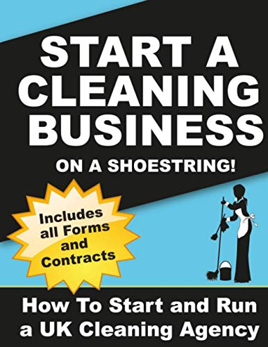 9781480162396: Start a Cleaning Business on a Shoestring: How to Start and Run a UK Cleaning Agency