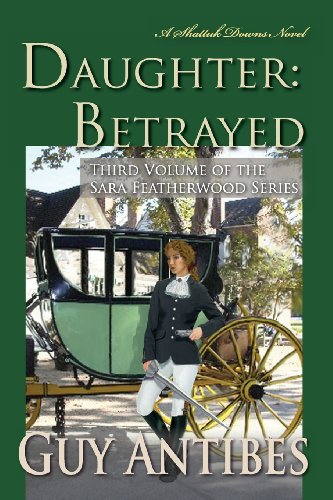 9781480162846: Daughter Betrayed: A Shattuk Downs Novel