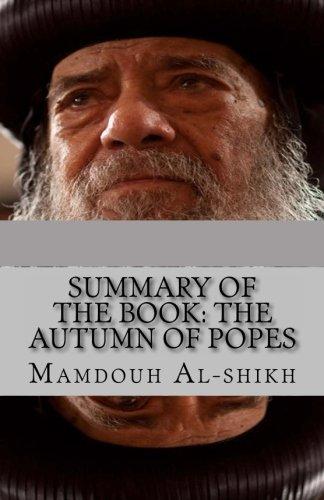 9781480163393: Summary of the book: The Autumn of Popes: Summary, Popes, Coptic, church