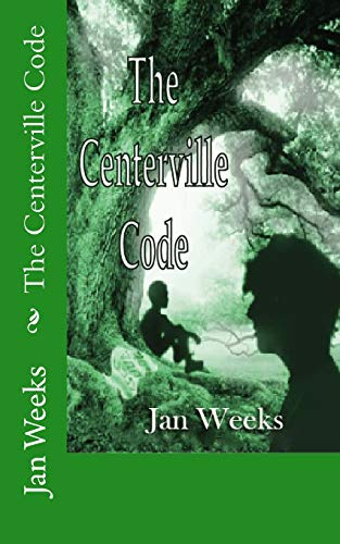 The Centerville Code: Day, Justin A.