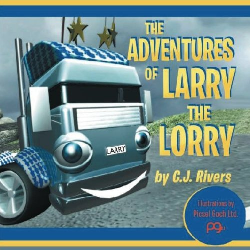 9781480164161: The Adventures of Larry the Lorry
