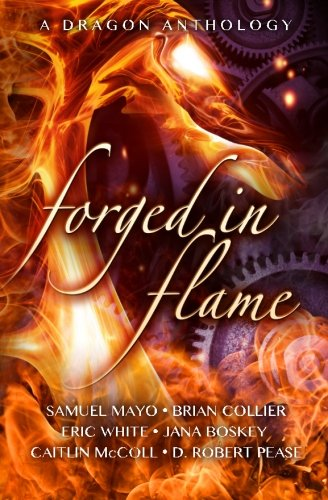 9781480164369: Forged in Flame: A Dragon Anthology