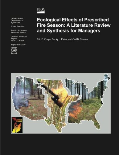 9781480164963: Ecological Effects of Prescribed Fire Season: A Literature Review and Synthesis for Managers